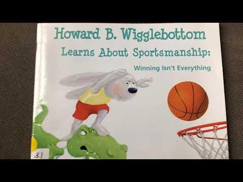 Howard B. Wigglebottom Learns about Sportsmanship: Winning Isn't Everything by Howard Binkow
