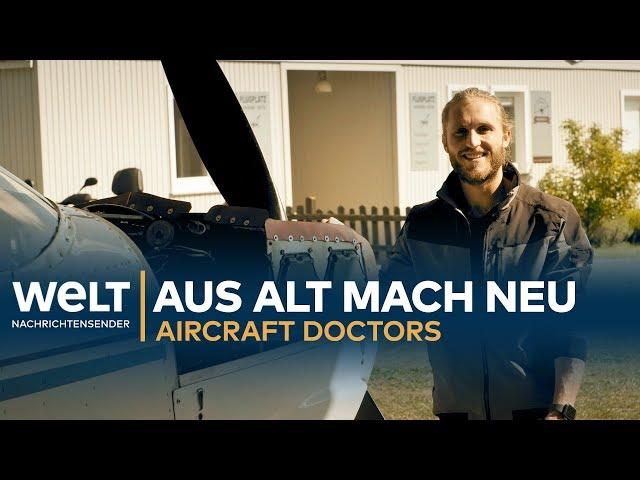 Aircraft Doctors - Aus alt mach neu (Teil 5)