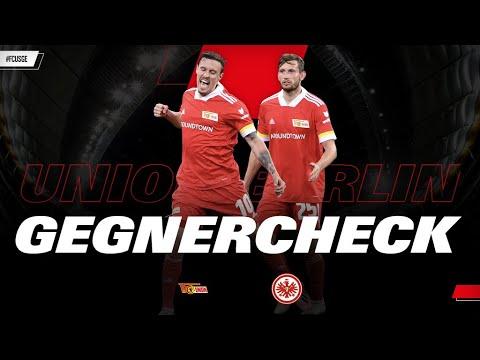 Das macht Union so stark  I Gegnercheck Union Berlin - Eintracht Frankfurt