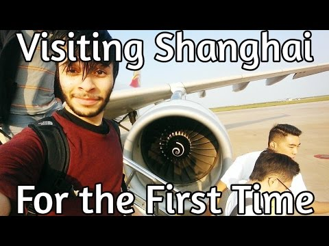 Visiting Shanghai for the First Time