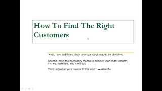 How to do the business How to find the right customer