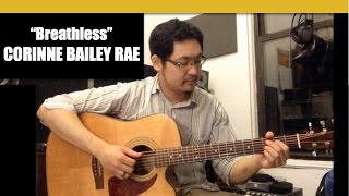 """Breathless"" [Solo Guitar Cover] CORINNE BAILEY RAE"