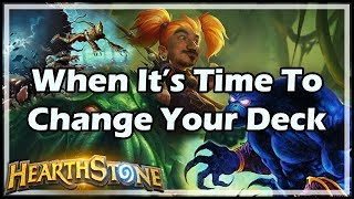 [Hearthstone] When It's Time To Change Your Deck