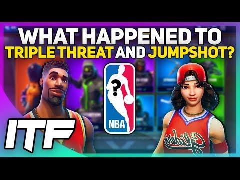 What Happened To The Triple Threat And Jumpshot Skins? (Fortnite Battle Royale)