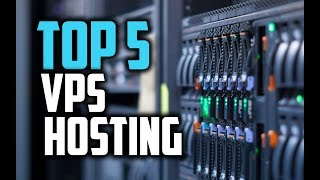 Best VPS Hosting Services in 2018 - Which Is The Best VPS Host?