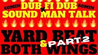 YARD BEAT x BOTH WINGS ~QUARANTINE SOUND MAN SHOW 8 PART.2~