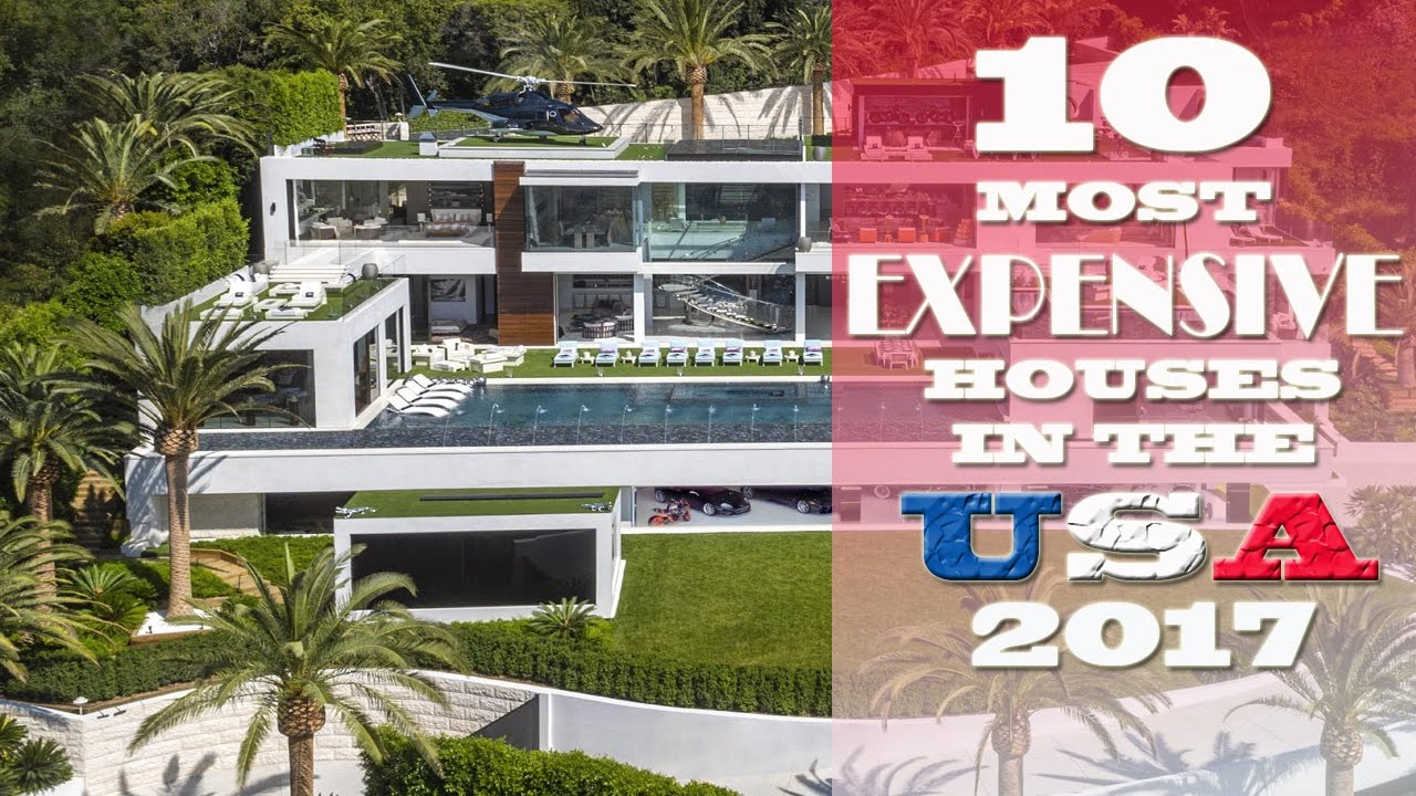 top 10 most expensive houses in the usa right now | 2017 - youtube