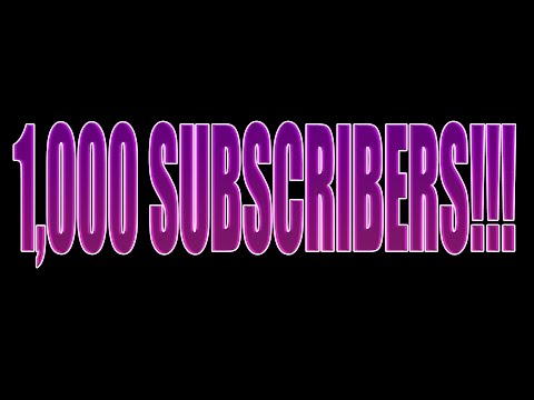 1,000 SUBSCRIBERS!! THANK YOU!! (Voice Reveal)