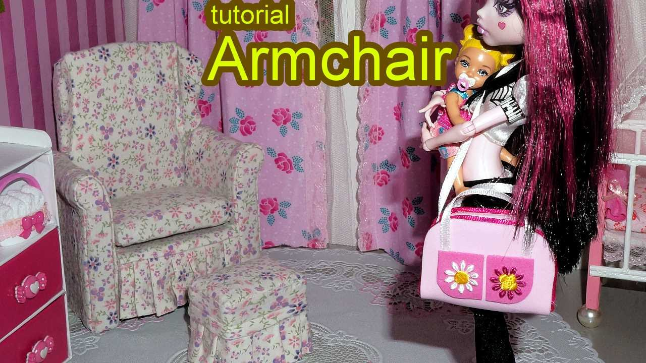 How to make a doll armchair for Barbie, Monster High, MLP ...