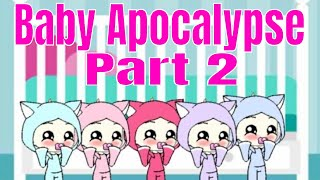 Baby Apocalypse Part 2 | Gacha Life Mini Movie | Gacha | Gacha Studio | Gachaverse |GLMM