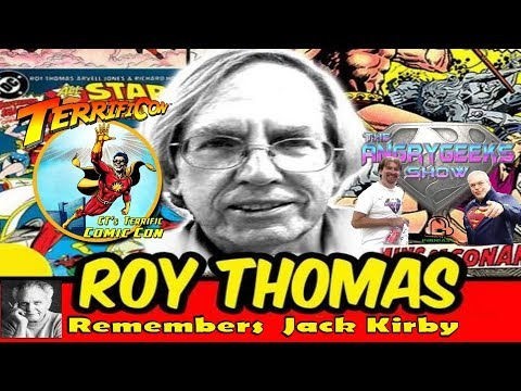 ComicBook Legend Roy Thomas Remembers  Jack Kirby