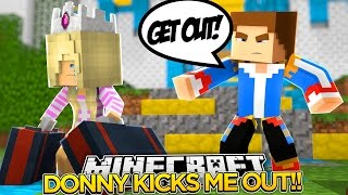 little donny kicks me out baby leah minecraft roleplay