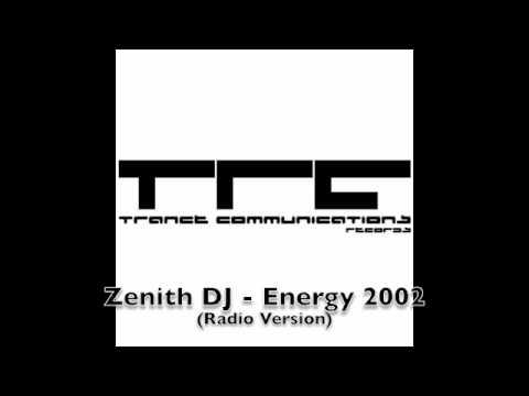 Zenith DJ - Energy 2002 (Radio Version)