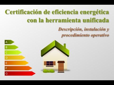 Certificación energética con la Herramienta Unificada