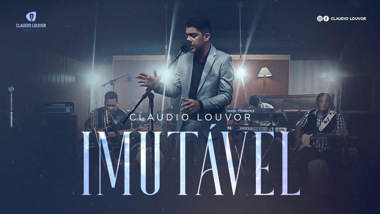 Claudio Louvor - Imutável (Vídeo Oficial)