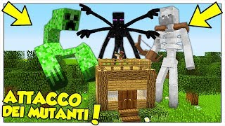I MOB MUTANTI GIGANTI ATTACCANO LA NOSTRA CASA! - Minecraft ITA