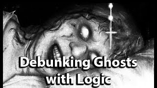 Debunking Ghost Videos with Logic - Top 10 Ghost Videos - Nuke's Top 5 Edition