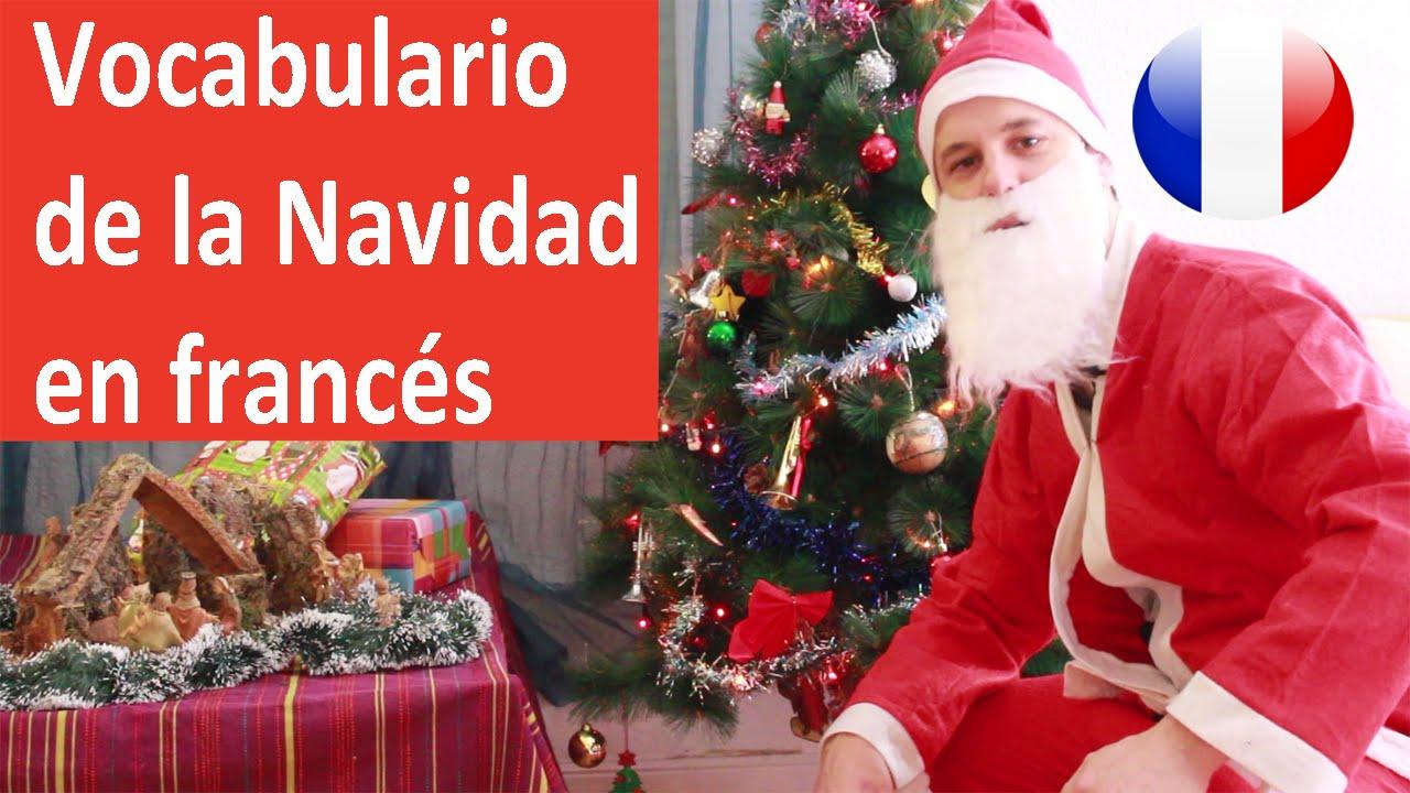 Vocabulario De La Navidad En Francés Y Ofertas