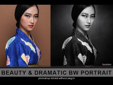 BEAUTY & DRAMATIC BW PORTRAIT : Photoshop Tutorial without Plug in