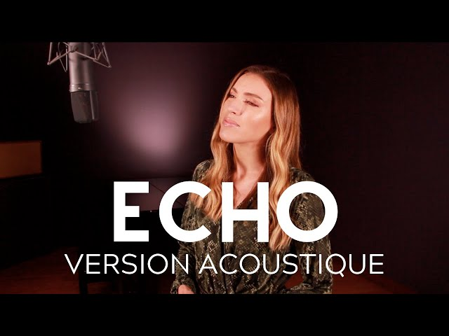SARA'H - ECHO ( VERSION ACOUSTIQUE )