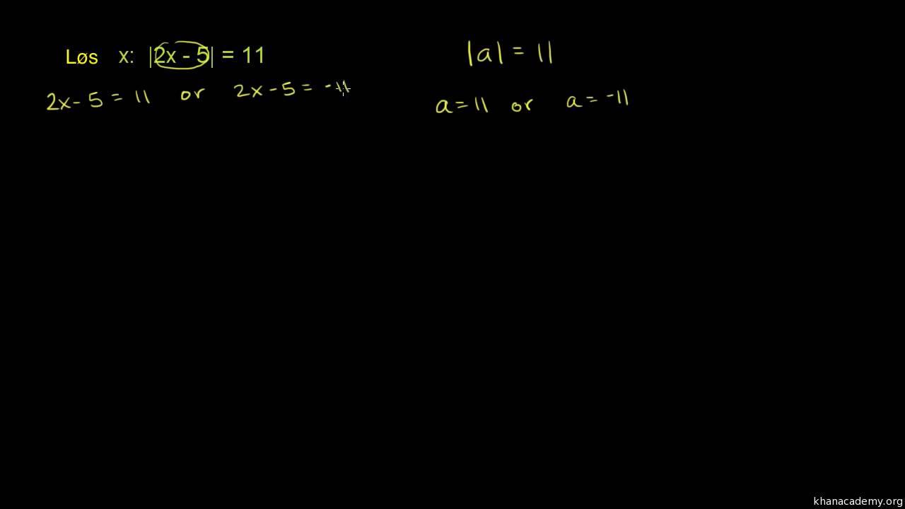 Absolut værdi - ligninger eksempel 1