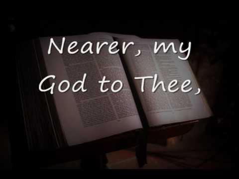Nearer my God to Thee w/ Text