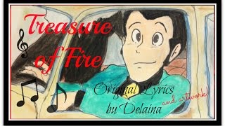 "「炎たからもの」Lupin the III Castle of Cagliostro ""Treasure of Fire"""