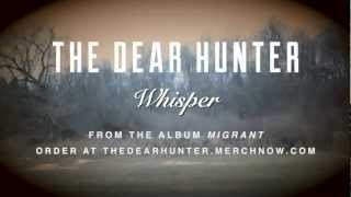 Watch Dear Hunter Whisper video