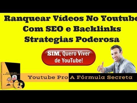 Ranquear Vídeos No Youtube Com SEO e Baclinks Strategia Poderosa