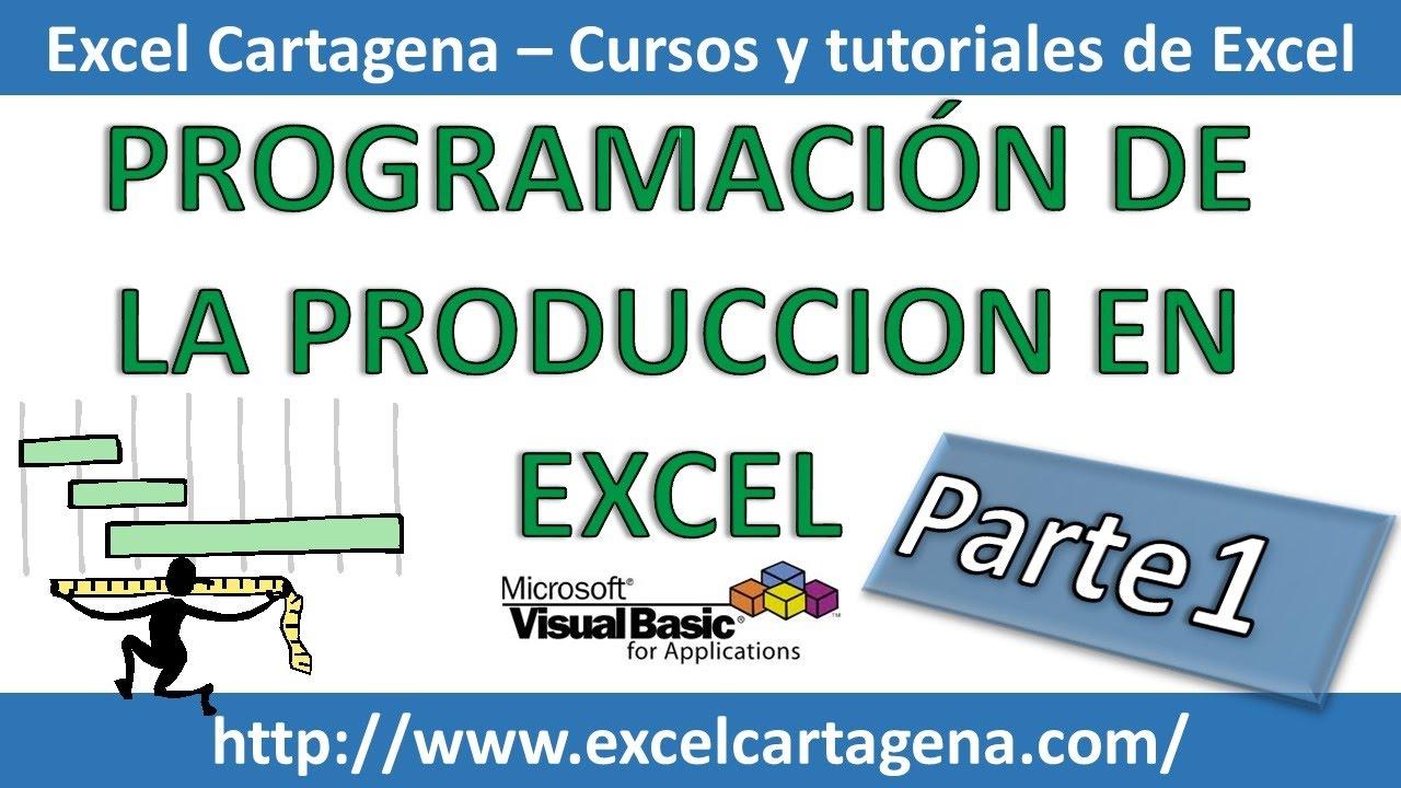 Programación de la Producción en Excel - Parte 1 - YouTube