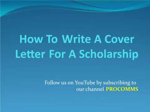 How To Write A Cover Letter For Scholarship | Cover Letter For Scholarship |