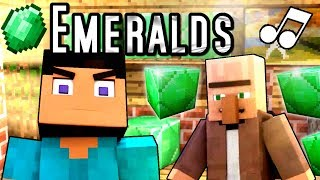 "♪ ""Emeralds"" - A Minecraft Parody Music Video"