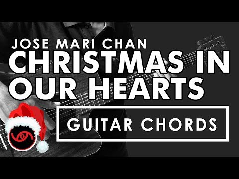 Christmas In Our Hearts - Jose Mari Chan Guitar CHORDS