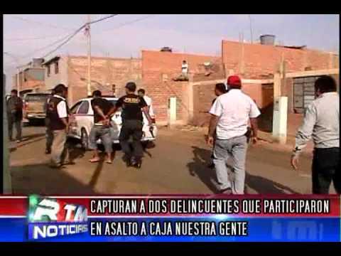 CAPTURAN DELINCUENTES QUE PARTICIPARON EN ASALTO A CAJA NUESTRA GENTE EN CHINCHA