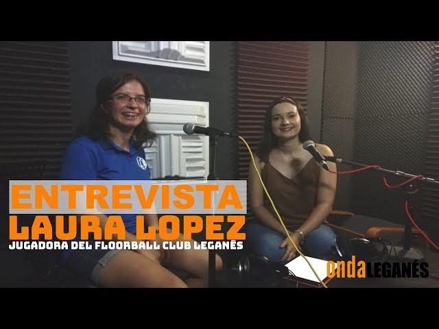 Entrevista Laura Lopez