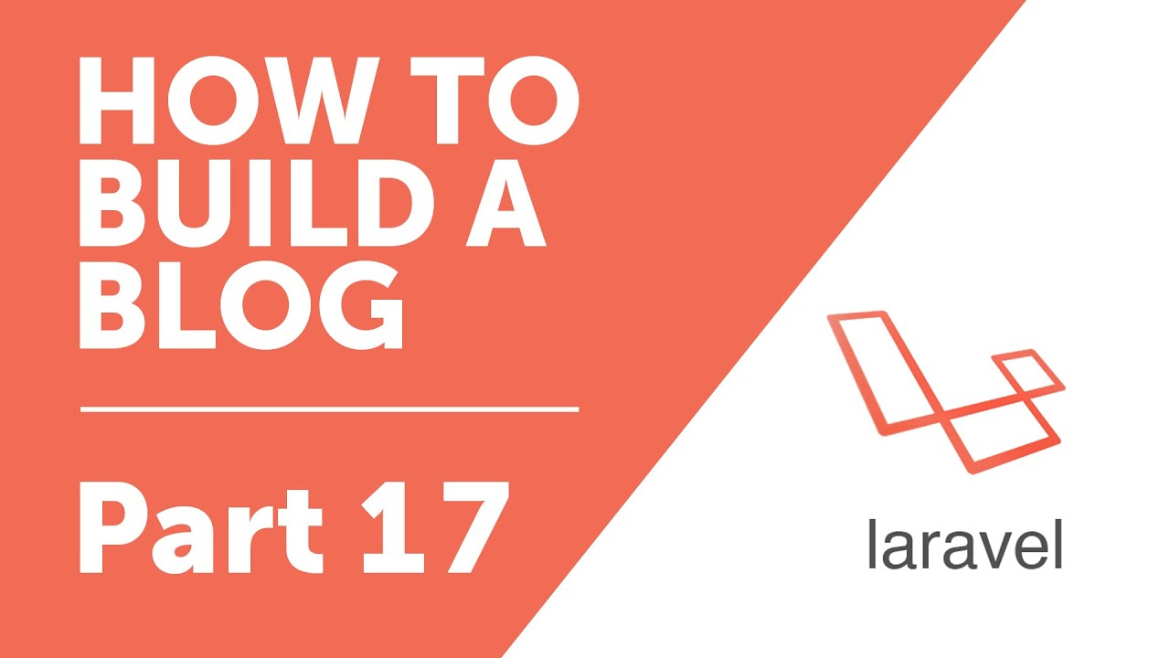 Part 17 - Model-Form Binding [How to Build a Blog with Laravel 5 ...