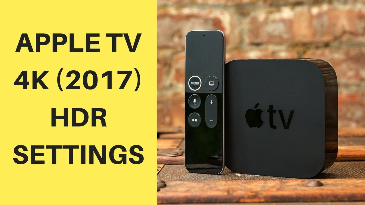 Apple Tv 4k Hdr Hdmi Cable: Apple TV 4K Setup and 4K HDR Settings - YouTuberh:youtube.com,Design