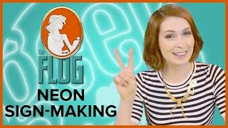 Felicia Day's The Flog!: NEON SIGN-Making