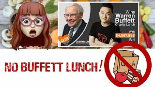 No Lunch with Justin Sun & Warren Buffett! What happened?