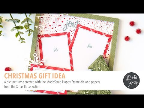 DIY Picture Frame | ModaScrap Happy Frame Dies and XMas LE Papers