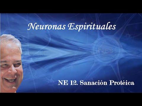 NE 12 -Sanación proteíca -Eduardo Salazar -Neuronas Espirituales