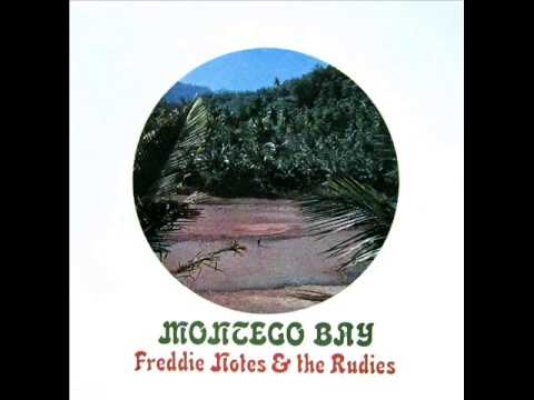 FREDDIE NOTES & THE RUDIES - Montego Bay