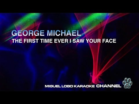 GEORGE MICHAEL - THE FIRST TIME EVER I SAW YOUR FACE - Karaoke Channel Miguel Lobo