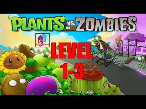 Plants Vs Zombies 2009 | Popcap Games | Level 1-3