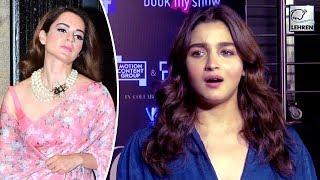 Alia Bhatt's Reply To Kangana Ranaut Is Worth To Watch | LehrenTV