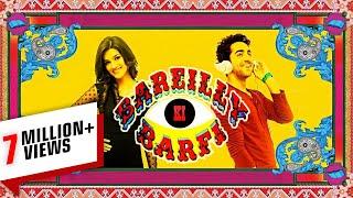 Bareilly Ki Barfi (बरेली की बर्फी) 18 August 2017 - Full Promotion Video
