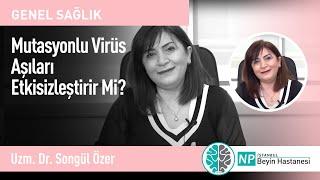 Mutasyonlu Virüs Aşıları Etkisizleştirir Mi?