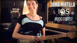 Irma Mirtilla for IQS STRINGS CONTEST - Music Video Contest - Video Contest - Youtube Musica