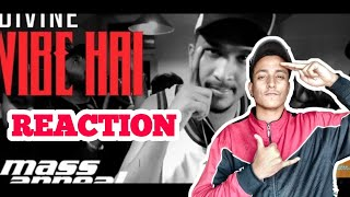 DIVINE - VIBE HAI FT. AAVRUTTI, D'EVIL, SHAH RULE | REACTION