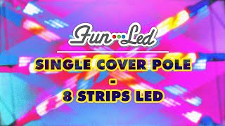 FUN-LED - Bumper Car - SINGLE POLE COVER 8 LED STRIPS